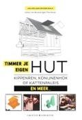 Bekijk details van Timmer je eigen hut, kippenren, konijnenhok of kattenpaleis en meer...