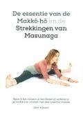 Bekijk details van De essentie van de Makkō-hō en de strekkingen van Masunaga