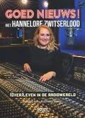 Bekijk details van Goed nieuws! met Hannelore Zwitserlood