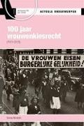 Bekijk details van 100 jaar vrouwenkiesrecht, (1919-2019)