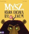 Bekijk details van Mysz, która chciała być lwem
