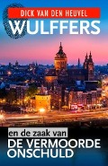 Bekijk details van Wulffers en de zaak van... de vermoorde onschuld