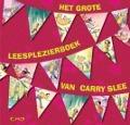 Bekijk details van Het grote leesplezierboek van Carry Slee