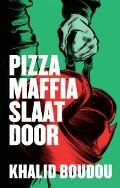Bekijk details van Pizzamaffia slaat door