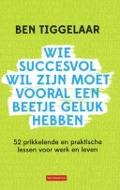 Bekijk details van Wie succesvol wil zijn moet vooral een beetje geluk hebben