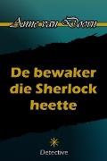 Bekijk details van De bewaker die Sherlock heette