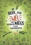 Bekijk details van Dit boek gaat wél over mevrouw Moes en haar kakkerlakken