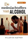 Bekijk details van De medeslachtoffers van alcohol; Deel 1