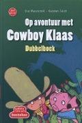 Bekijk details van Op avontuur met Cowboy Klaas