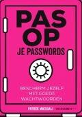Bekijk details van Pas op je passwords