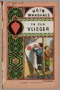 Bekijk details van Hein Waaghals en zijn vlieger
