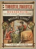 Bekijk details van Torentje torentje bossekruid, of Het eerste prentenboek op Moeders schoot