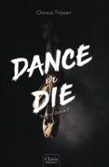 Bekijk details van Dance or die