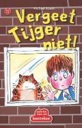 Bekijk details van Vergeet Tijger niet!