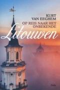 Bekijk details van Op reis naar het onbekende Litouwen