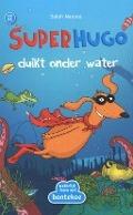 Bekijk details van Superhugo duikt onder water