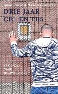 Bekijk details van Drie jaar cel en tbs