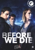 Bekijk details van Before we die; [Seizoen 1]