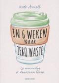 Bekijk details van In 6 weken naar zero waste