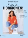 Bekijk details van 't Zijn de hormonen!