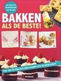 Bekijk details van Bakken als de beste!