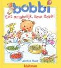 Bekijk details van Eet smakelijk, lieve Bobbi