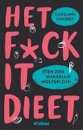 Bekijk details van Het f*ck it dieet
