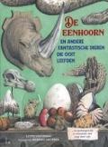 Bekijk details van De eenhoorn en andere fantastische dieren die ooit leefden