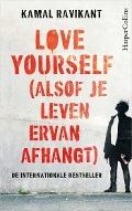 Bekijk details van Love yourself (alsof je leven ervan afhangt)