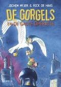 Bekijk details van De Gorgels en de grote operatie