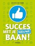 Bekijk details van Succes met je nieuwe baan!