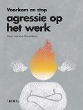 Bekijk details van Voorkom en stop agressie op het werk