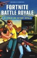 Bekijk details van De strijd om Victory Royale