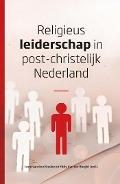 Bekijk details van Religieus leiderschap in post-christelijk Nederland