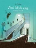 Bekijk details van Wat Mick zag