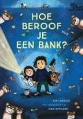 Bekijk details van Hoe beroof je een bank?