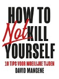 Bekijk details van How to not kill yourself