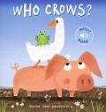 Bekijk details van Who crows?