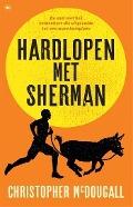 Bekijk details van Hardlopen met Sherman