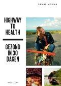Bekijk details van Highway to health
