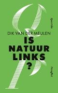 Bekijk details van Is natuur links?