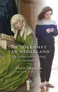 Bekijk details van De toekomst van Nederland
