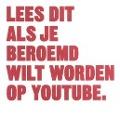 Bekijk details van Lees dit als je beroemd wilt worden op youtube.