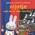 Bekijk details van Nijntje wat wil je later worden?