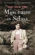 Bekijk details van Mijn naam is Selma