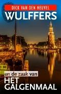 Bekijk details van Wulffers en de zaak van... het galgenmaal