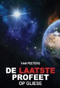Bekijk details van De laatste profeet op Gliese