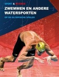 Bekijk details van Zwemmen en andere watersporten op de Olympische Spelen