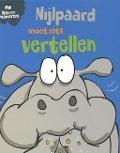 Bekijk details van Nijlpaard moet iets vertellen