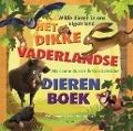Bekijk details van Het dikke vaderlandse dierenboek